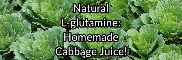 natural-l-glutamine-homemade-cabbage-juice