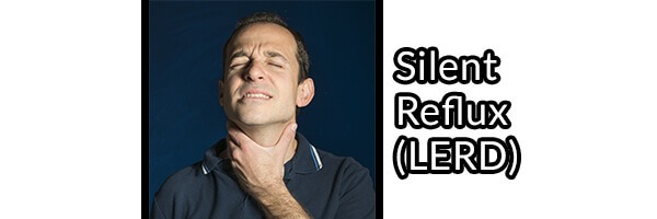 Silent Reflux, Larygopharyngeal Reflux (LPR), Causes and Relief