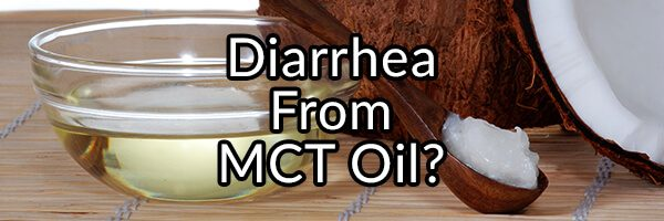 "Diarrhea From MCT Oil – Why Having ""Disaster Pants"" Is Not as Funny as It Sounds"