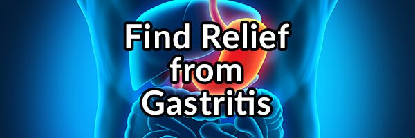 Gastritis (Stomach Pain), What Is It and How to Find Relief