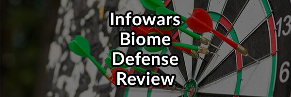 Infowars Probiotic Biome Defense Review