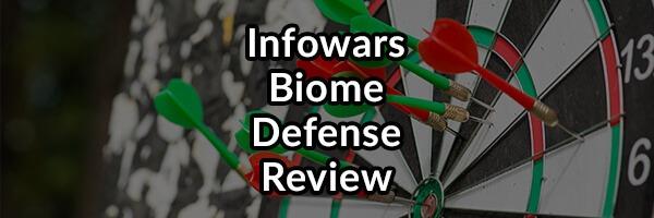 Infowars Probiotic Biome Defense Review