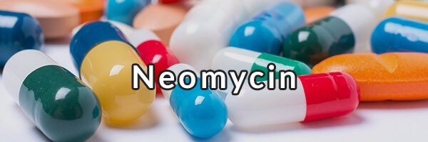 Neomycin - Why Fix Your Gut Does Not Recommend Its Use for SIBO-C
