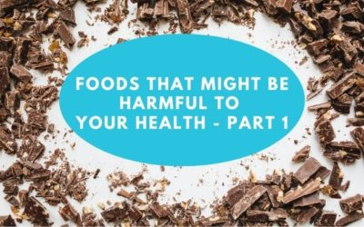 Foods that Might be Harming Your Health – Chocolate – Part 1